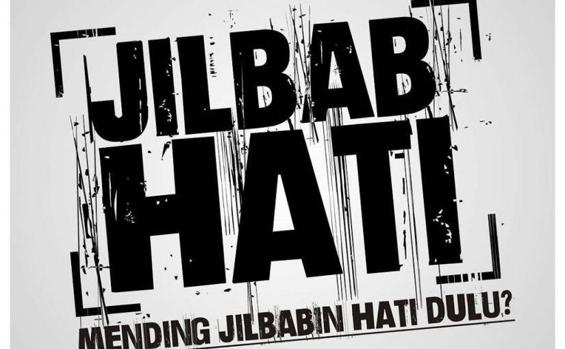 Hijabin Hati Dulu